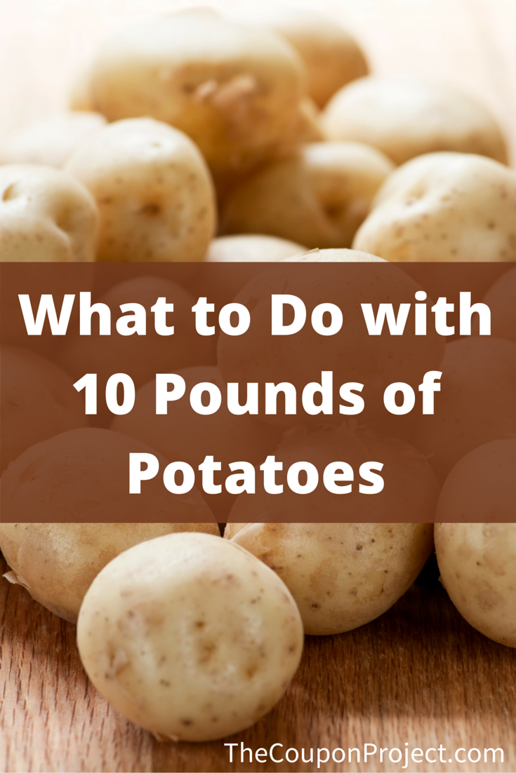 Use these three simple recipes to help you figure out what to do with 10 pounds of potatoes.