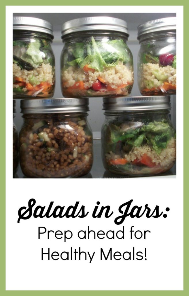 Salads in Jars: Prep ahead for quick, healthy meals!
