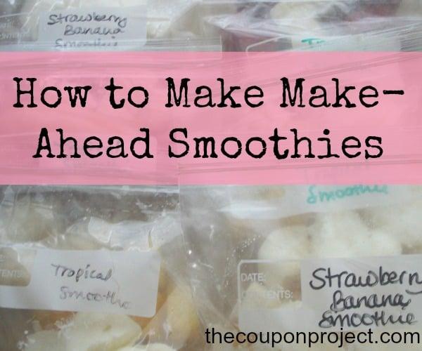 How to make make-ahead Freezer Smoothies