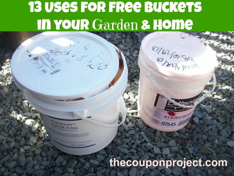 13 Uses For Free Buckets In Your Garden Home The Coupon Project