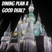 Is the Disney Dining Plan at Walt Disney World a Good Deal?