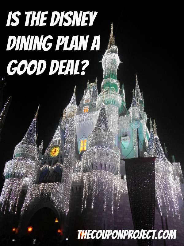 Is the Disney Dining Plan a Good Deal?