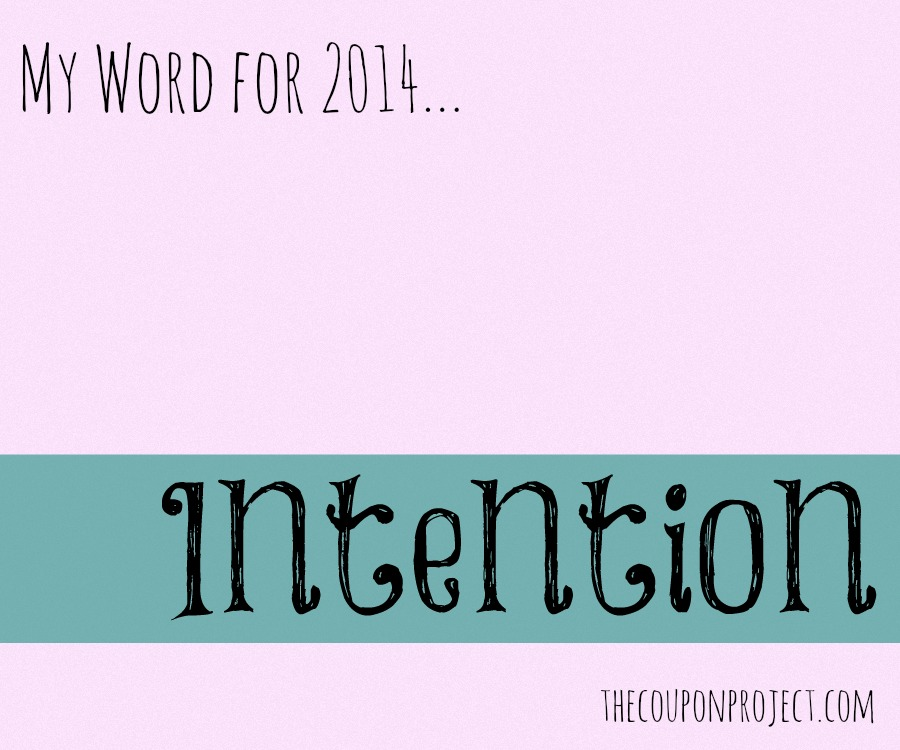 One Word: INTENTION | The Coupon Project