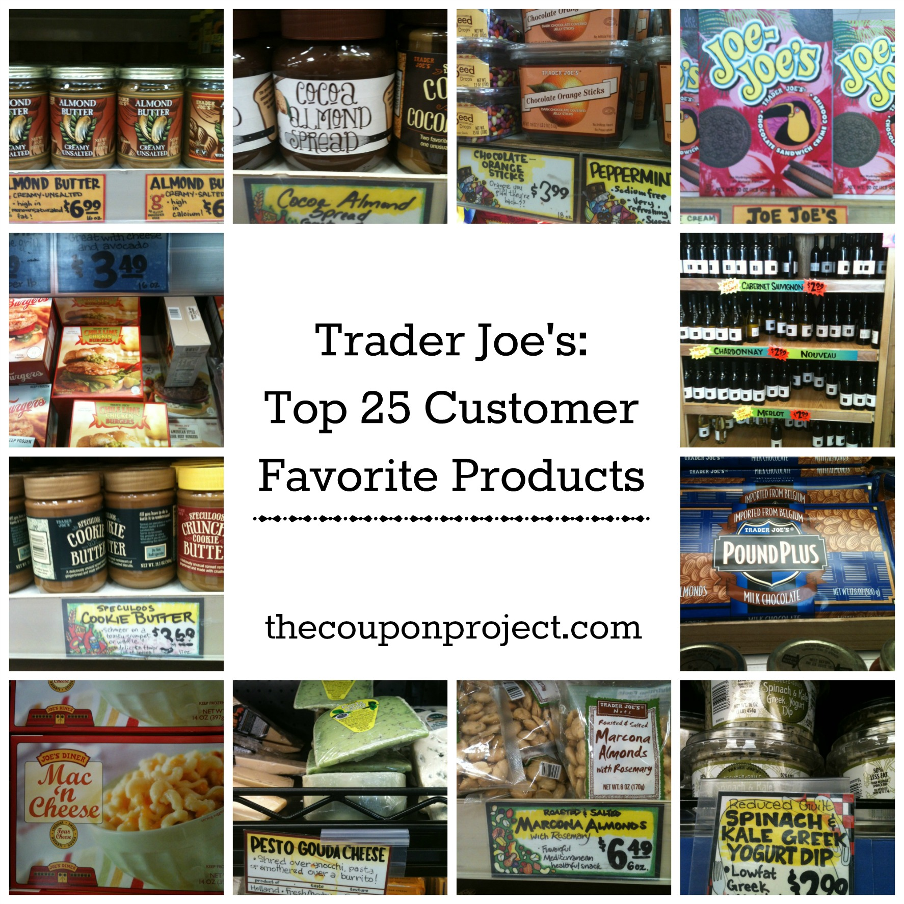 Products: Trader Joe's Top 25 Customer Favorite Products