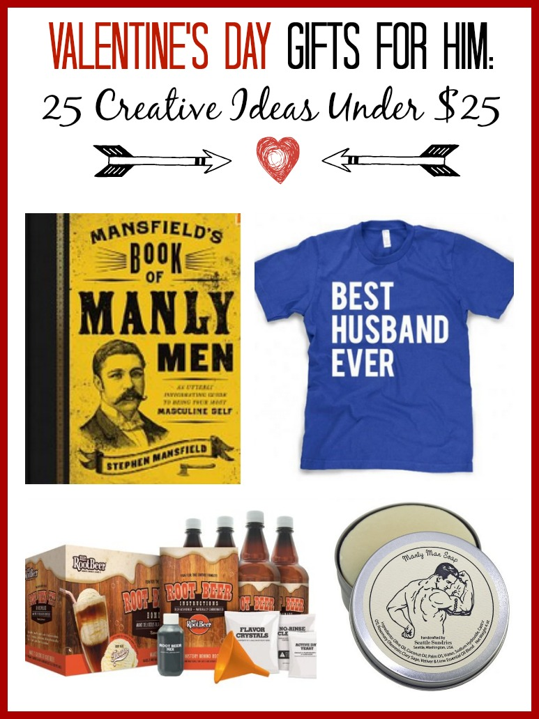 Valentine's Gift Ideas for Him - 25 Creative Ideas Under $25