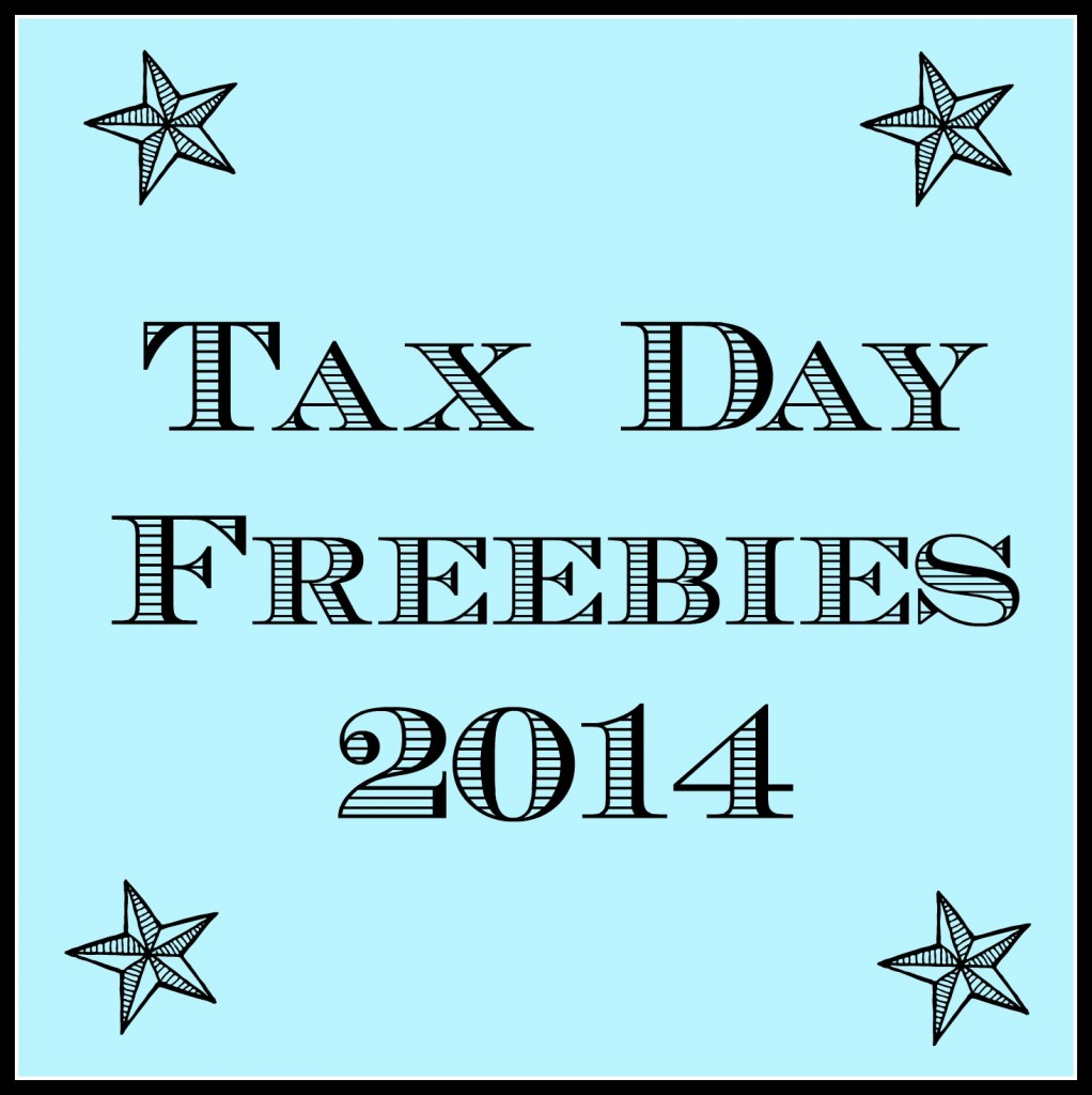 Tax Day Freebies - get free stuff to celebrate completing your taxes!