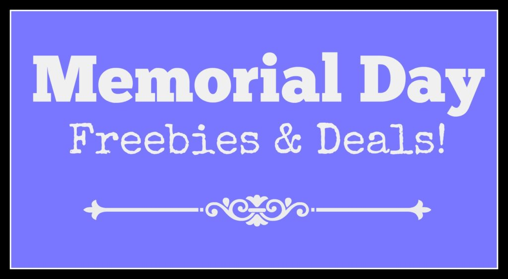 Memorial Day Freebies and Deals - find FREE admission, save on restaurants, military discounts + more!