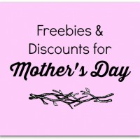 Mother's Day Freebies & Deals 2016