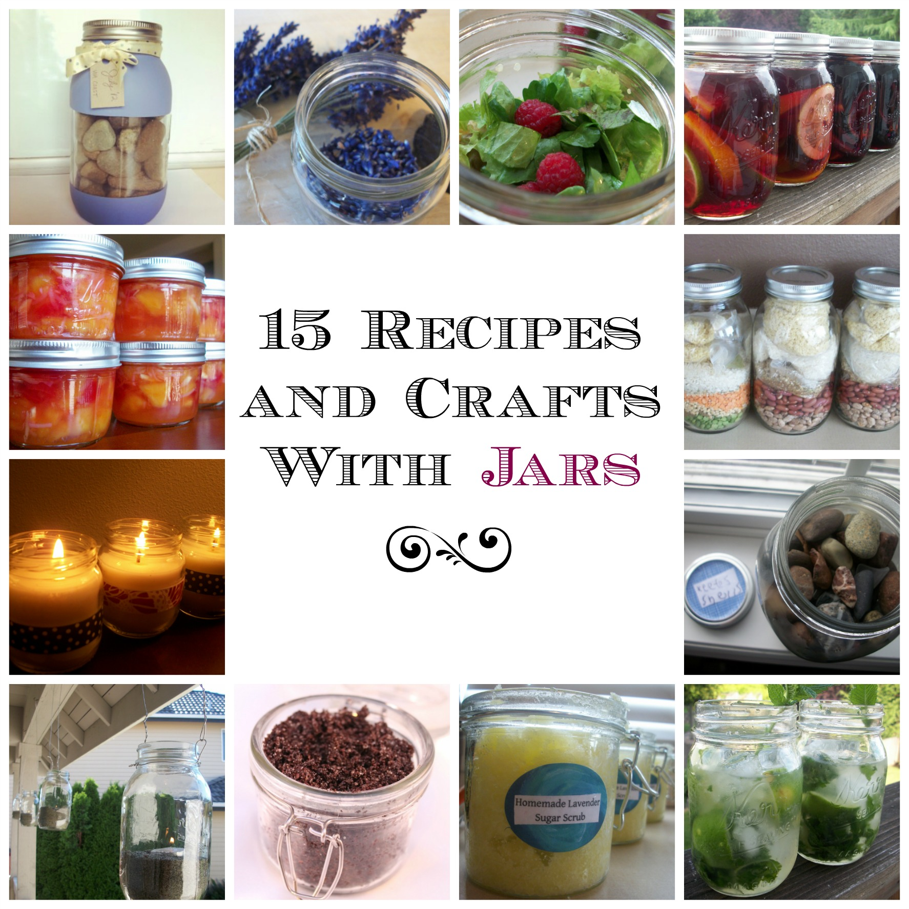 15 Recipes & Crafts you can make with Jars: Desserts, Drinks, Decor & MORE!