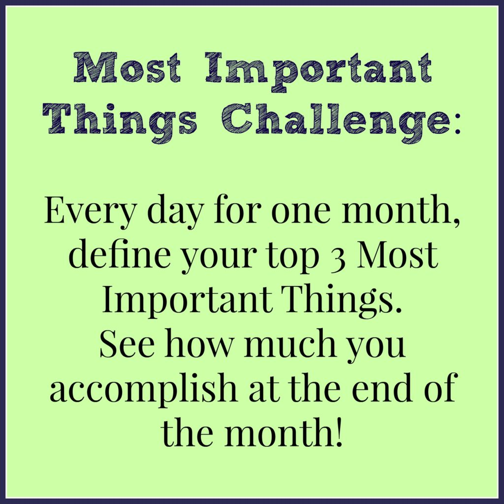 Most Important Things Challenge month = join in!