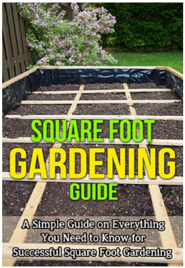Square Foot Gardening Guide