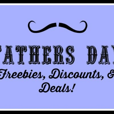 Father's Day Freebies & Deals 2018