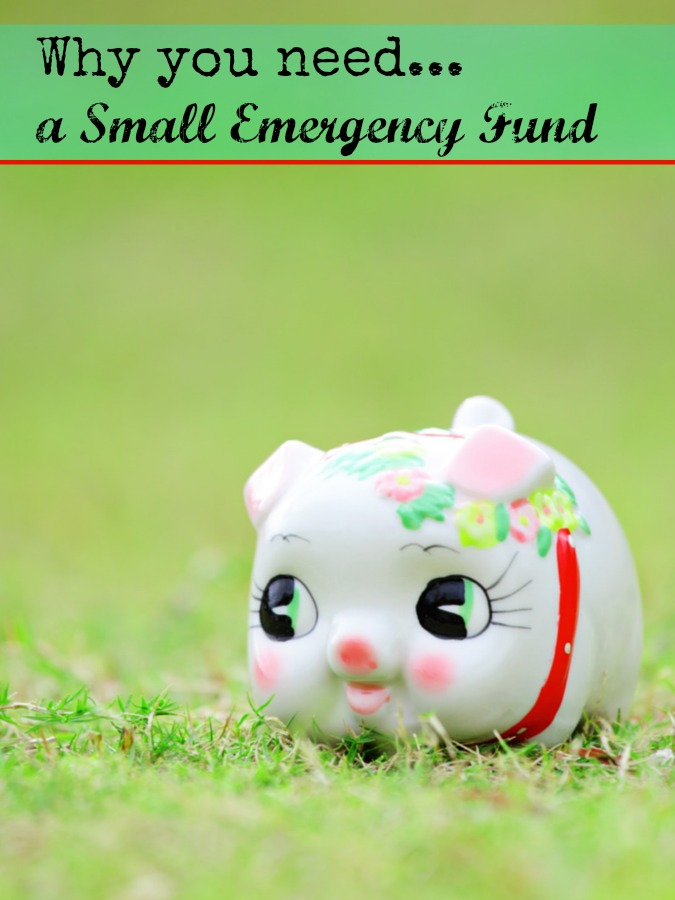Why you need a small emergency fund