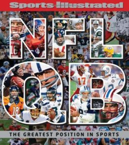 Sports Illustrated NFL Quarterback [QB] The Greatest Position in Sports