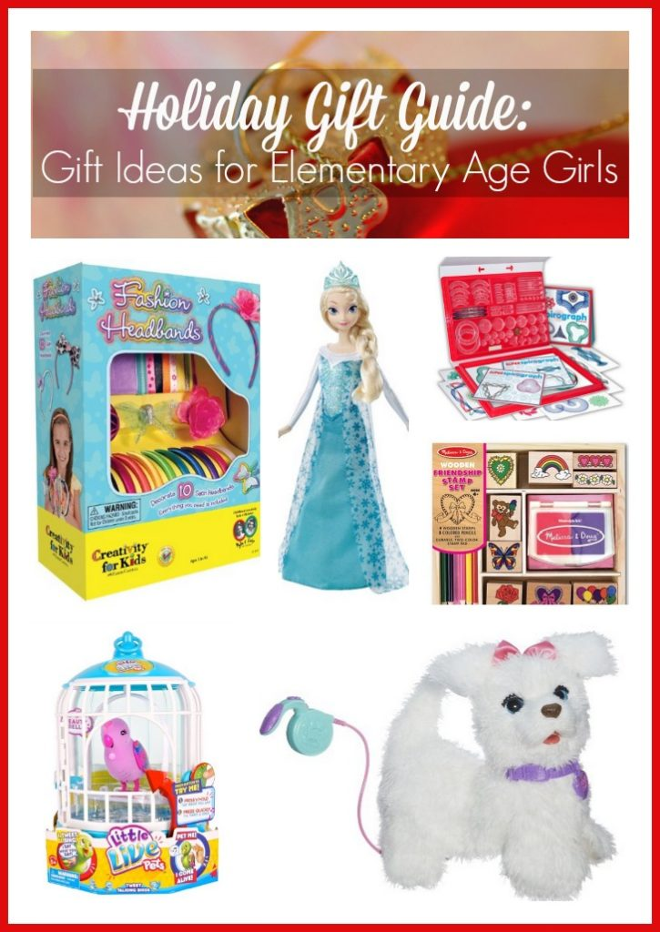 Holiday Gift Guide: Gift Ideas for Elementary Age Girls ...