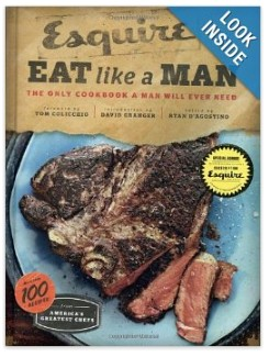 Esquire Eat like a Man: The only cookbook a man will ever need