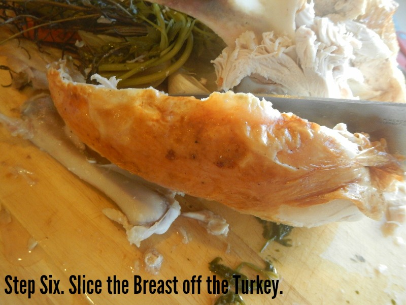 Slice the breast off the turkey
