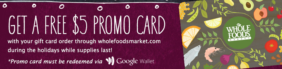 Whole Foods gift card bonus
