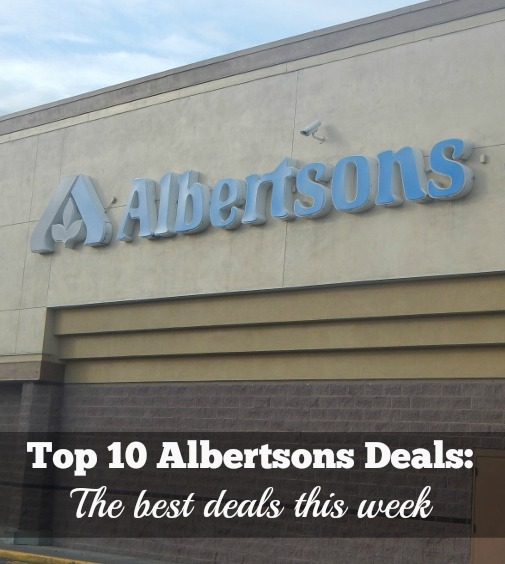 Top 10 Albertsons Deals {The Best Deals this Week}