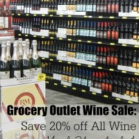 {In Progress!} Grocery Outlet: Save 20% off All Wine, March 31 – April 4