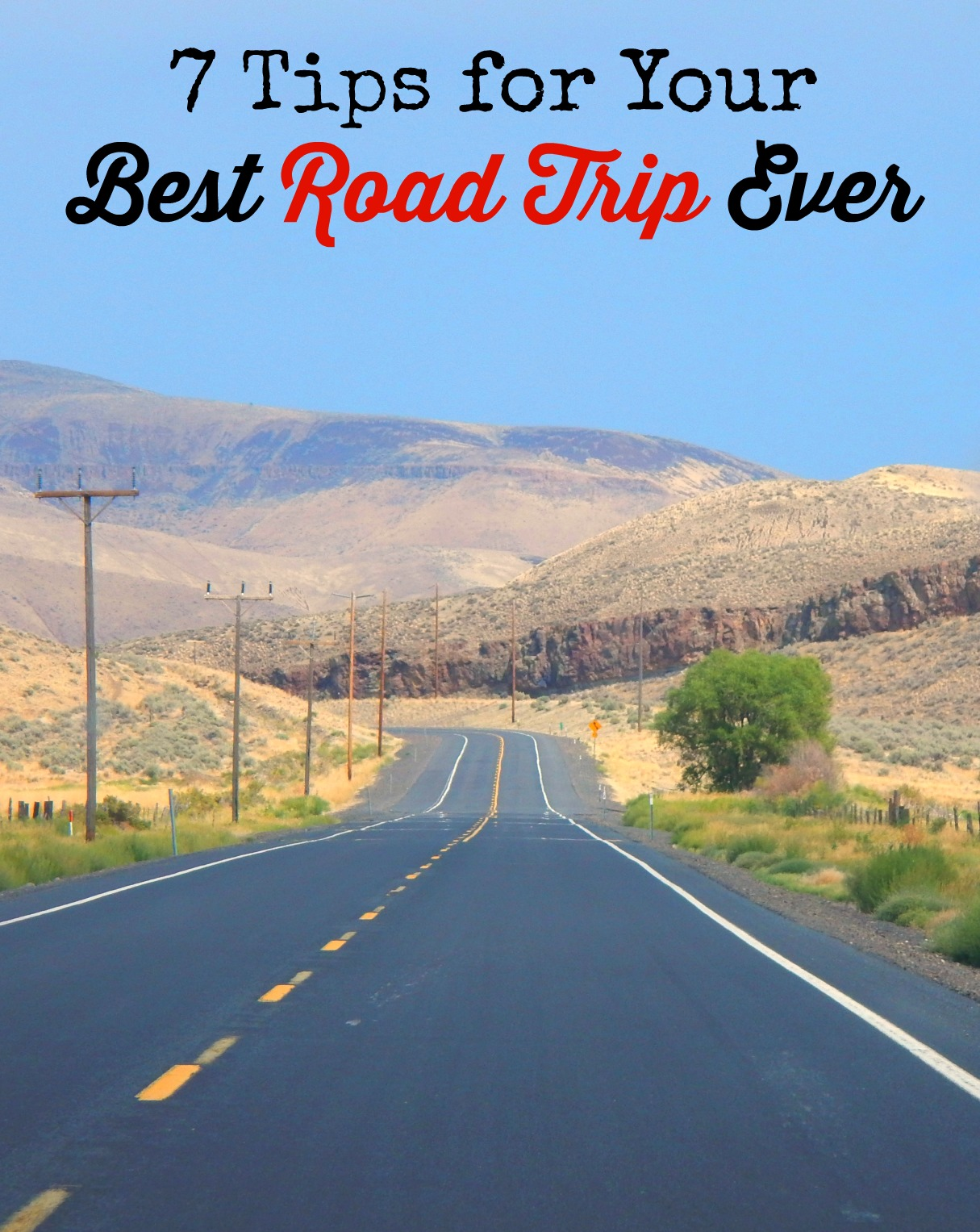 7 Tips for your Best Road Trip Ever