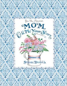 Mom Tell me Your Story Memory Journal