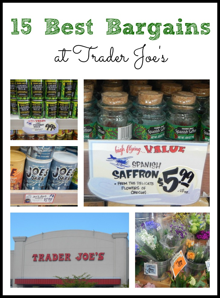 15 Best Bargains at Trader Joe's: Items you won't find for less elsewhere!