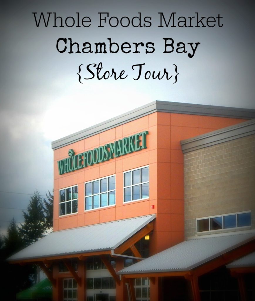 Whole Foods Market Chambers Bay {Store Tour}