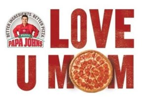 papa john's mother's day