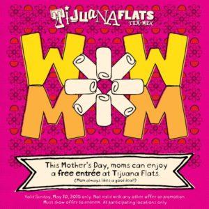tijuana flats mother's day