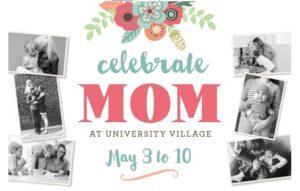 university village mother's day