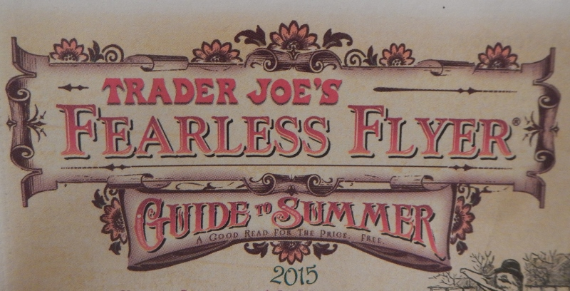 Trader Joe's Fearless Flyer: Guide to Summer