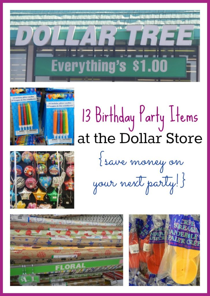 13 Birthday Party Items You Can Buy At The Dollar Store