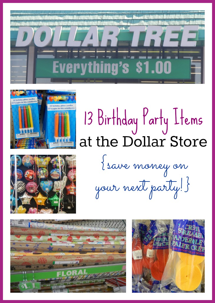 13 Birthday Party Items at the Dollar Store {save money on your next party!}