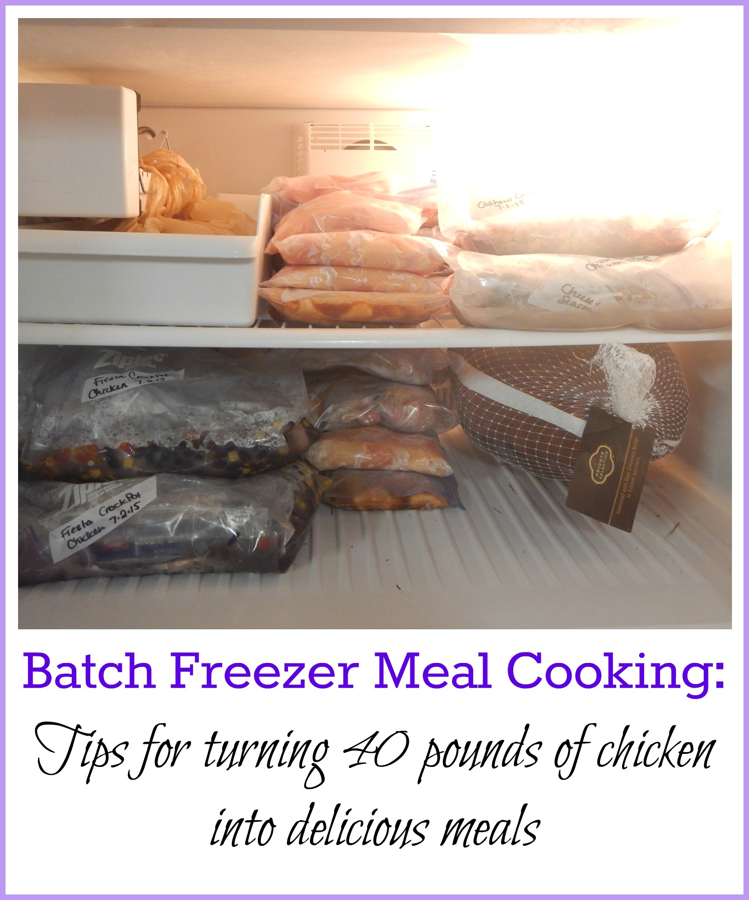 Batch Freezer Meal Cooking: Tips for Turning 40 pounds of chicken into delicious meals