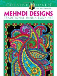 Dover Creative Haven Mehndi Designs Coloring Book (Creative Haven Coloring Books)