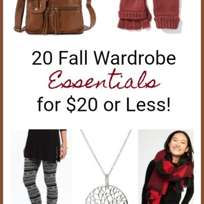 20 Fall Wardrobe Essentials for $20 or Less!
