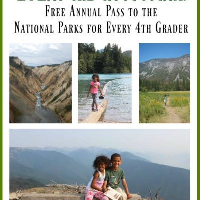 Every Kid in a Park: FREE Annual National Parks Pass for 4th Graders