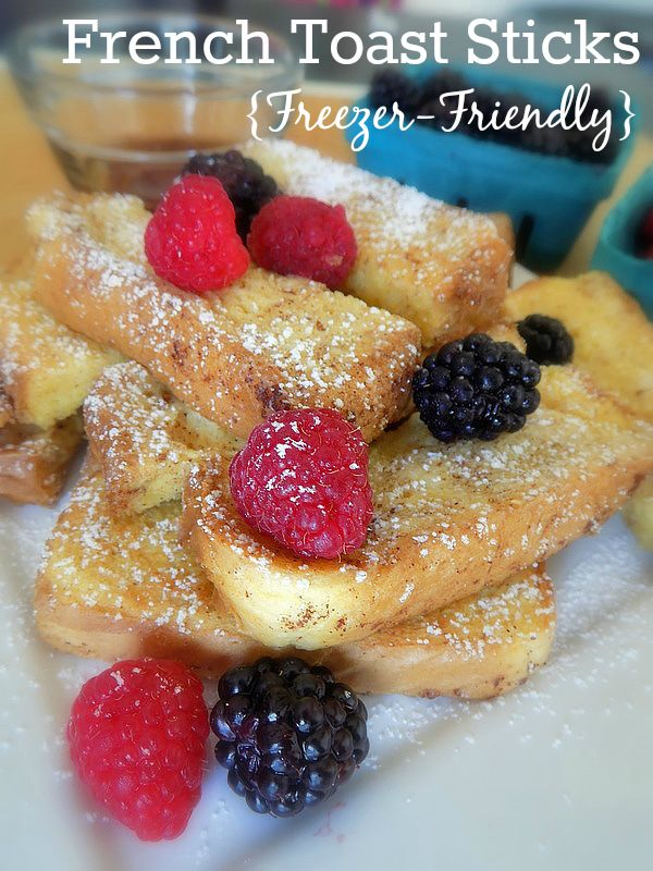French Toast Sticks {Freezer-Friendly Recipe}
