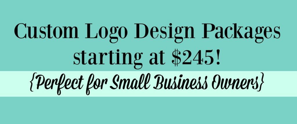 Custom Logo Design Packages starting at $245 - perfect for small business owners
