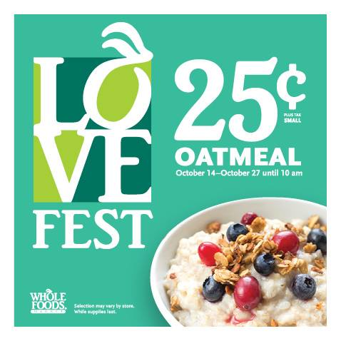 $0.25 Oatmeal at Whole Foods Market