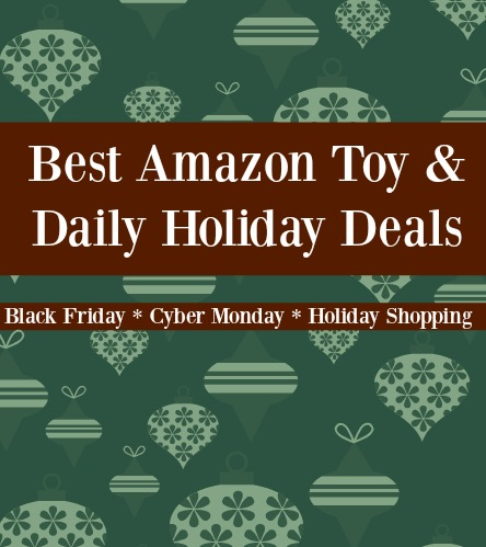 Best Amazon Toy & Daily Holiday Deals {updated daily through Christmas shipping cutoff dates!}