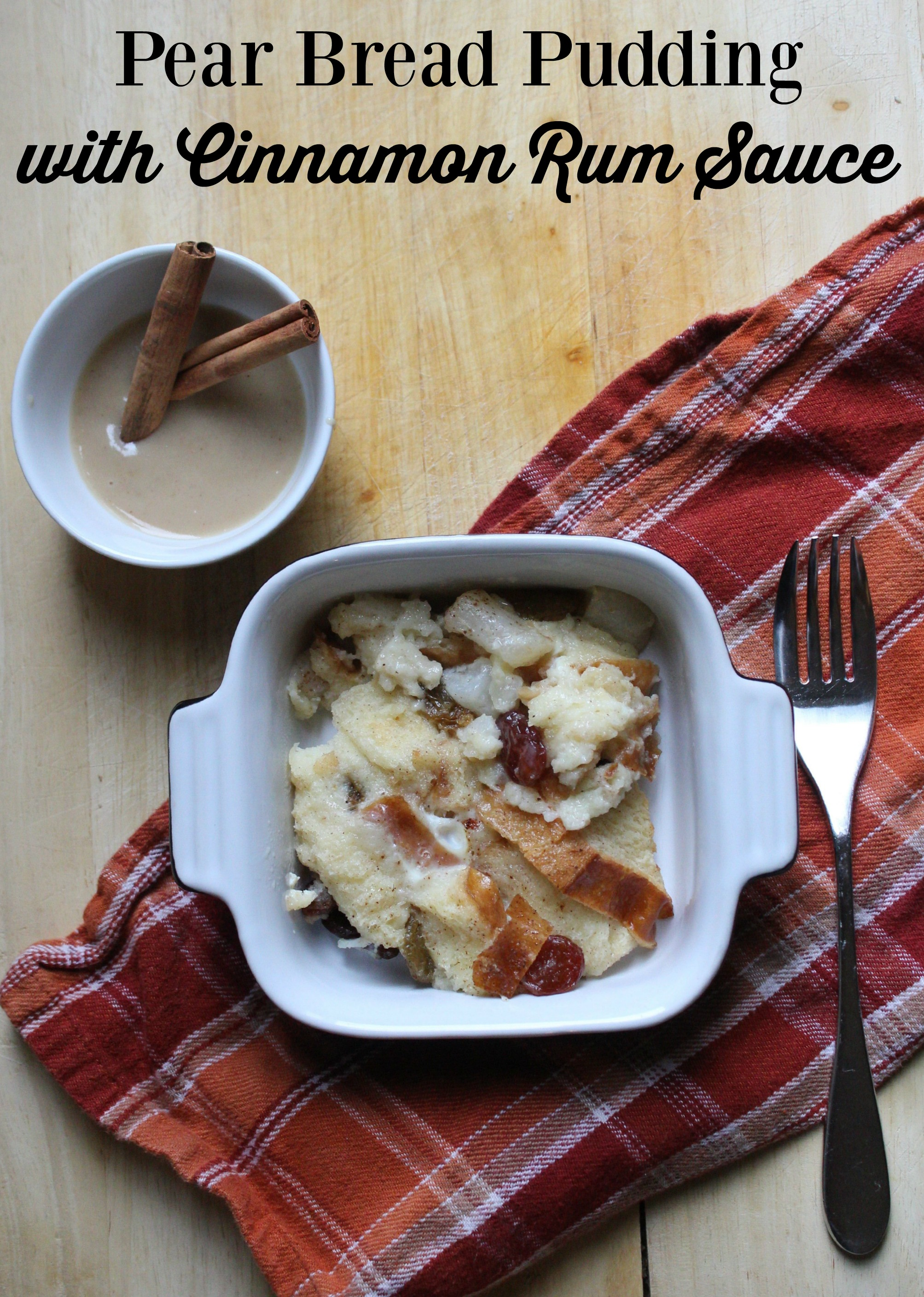 Pear bread pudding with cinnamon rum sauce recipe forumfinder Image collections