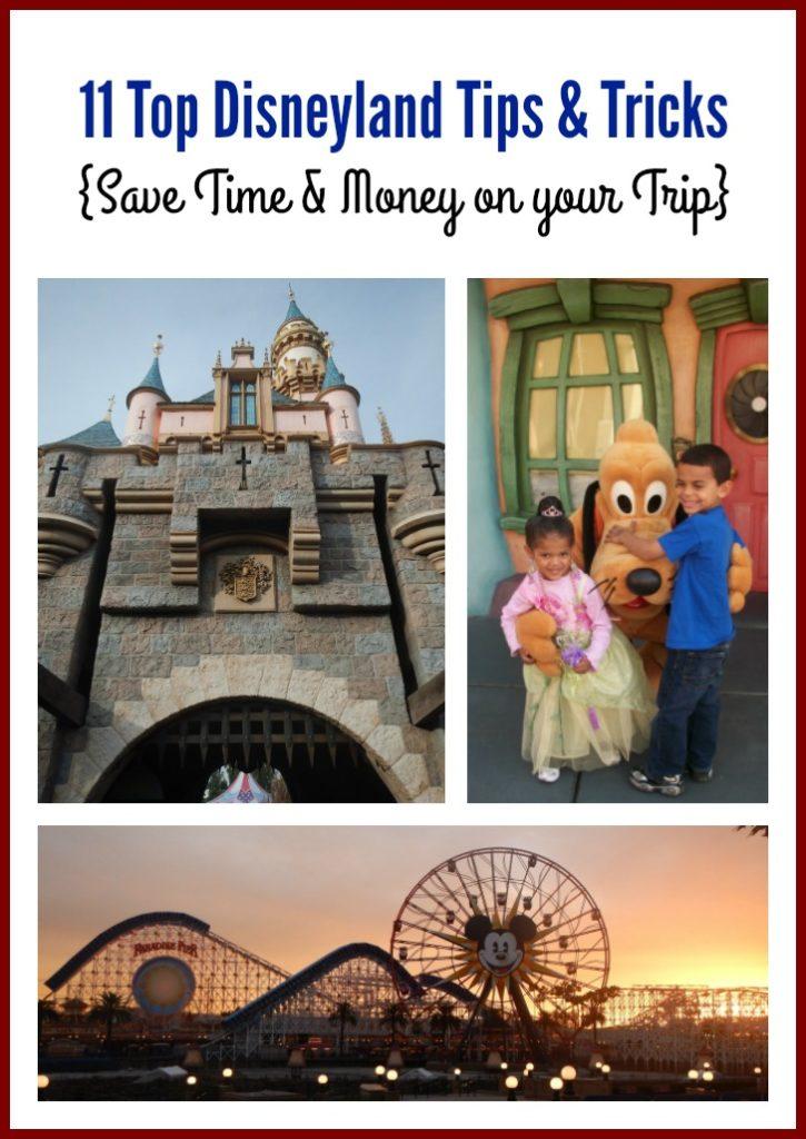 Top 11 Disneyland Tips & Tricks
