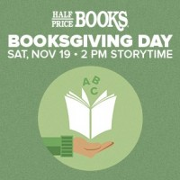 Booksgiving Day: FREE Children's Books from Half Price Books on Sat, Nov 19th!