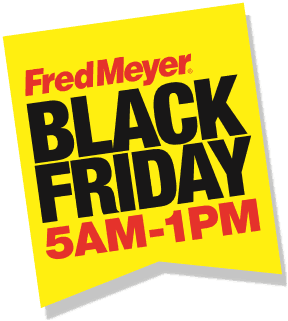Fred Meyer Black Friday Hours