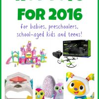 Hot Toys for 2016 – for babies, preschoolers, school-aged kids and teens!
