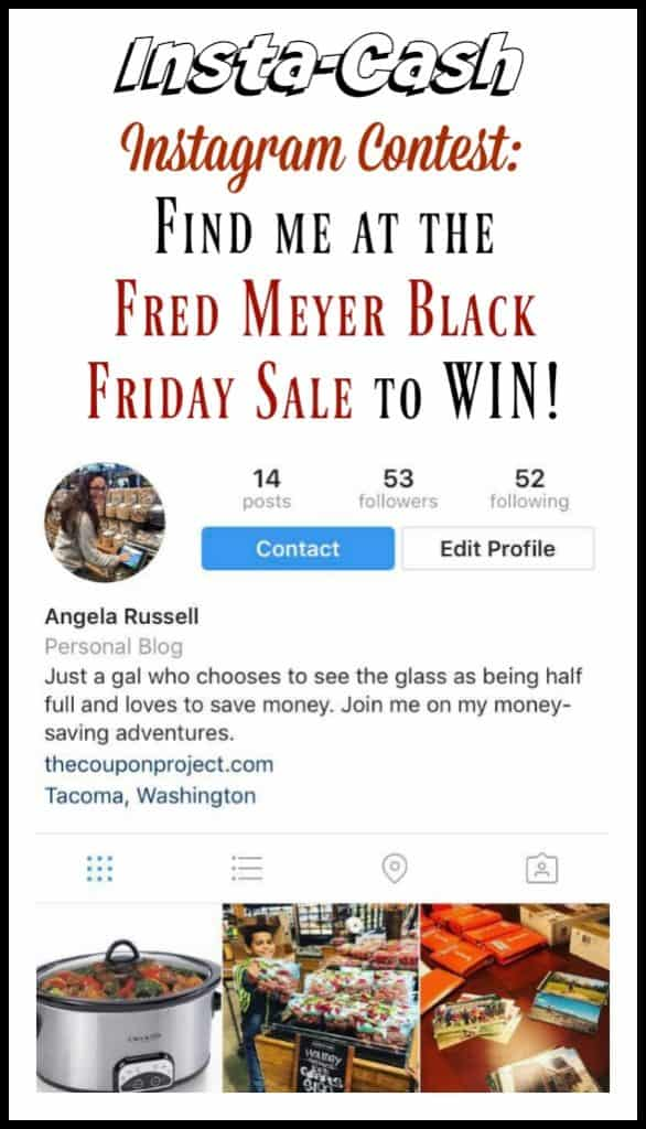 Insta-Cash Instagram Contest: Find me at Fred Meyer's Black Friday Sale to Win!