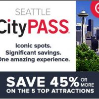CityPASS Seattle: Prices Going Up March 1st – Buy Now to Use through 2/28/18!