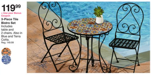 3 Piece Tile Bistro Set $119.99. Use The 10% Off Patio Furniture Bonus  Coupon Bottom Line: $107.99 (reg. $149.99)